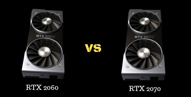 RTX 2060 vs RTX 2070: Which is right for you?