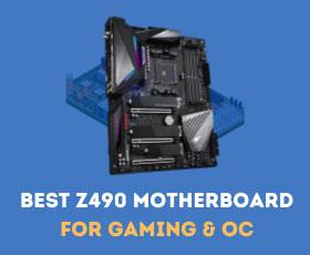 Best Z490 Motherboard